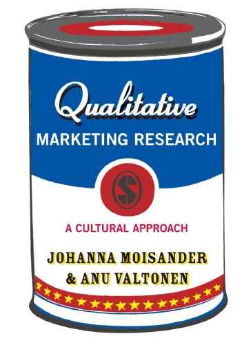 Qualitative Marketing Research: A Cultural Approach (Introducing Qualitative Methods series): ...