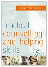 Practical Counselling & Helping Skills: Text and Activities for the Lifeskills Counselling Model (1412903874) by Richard Nelson-Jones