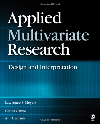 9781412904124: Applied Multivariate Research: Design and Interpretation