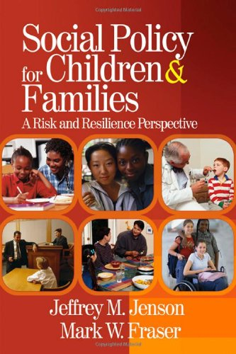 Social Policy for Children and Families: A: Jeffrey M. Jenson