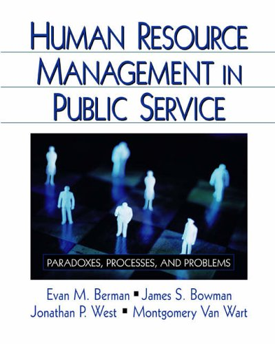 Human Resource Management in Public Service: Paradoxes,: Berman, Evan M.
