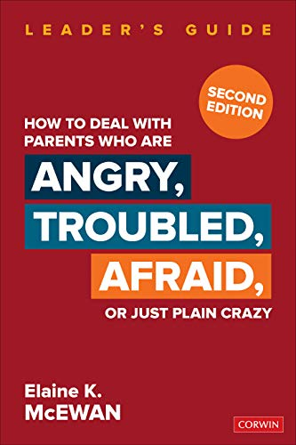 9781412904445: How to Deal With Parents Who Are Angry, Troubled, Afraid, or Just Plain Crazy Second Edition