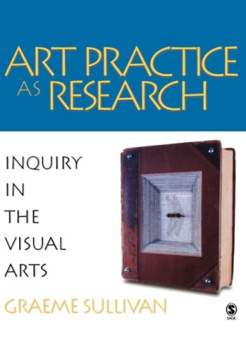 9781412905350: Art Practice As Research: Inquiry In The Visual Arts
