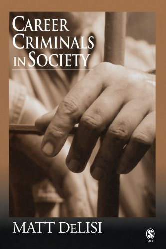 9781412905541: Career Criminals in Society