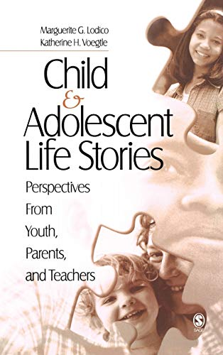 9781412905626: Child and Adolescent Life Stories: Perspectives from Youth, Parents, and Teachers