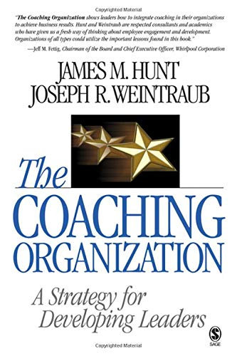 9781412905756: The Coaching Organization: A Strategy for Developing Leaders