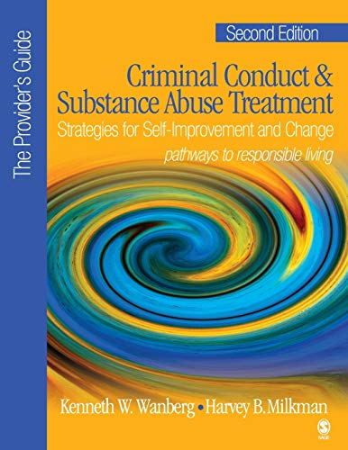 9781412905923: Criminal Conduct and Substance Abuse Treatment - The Provider's Guide: Strategies for Self-Improvement and Change; Pathways to Responsible Living (NULL)