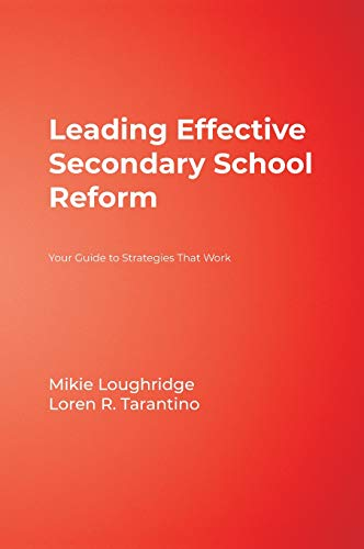 9781412906043: Leading Effective Secondary School Reform: Your Guide to Strategies That Work