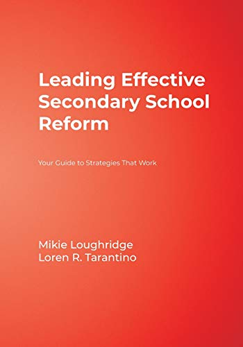 9781412906050: Leading Effective Secondary School Reform: Your Guide to Strategies That Work