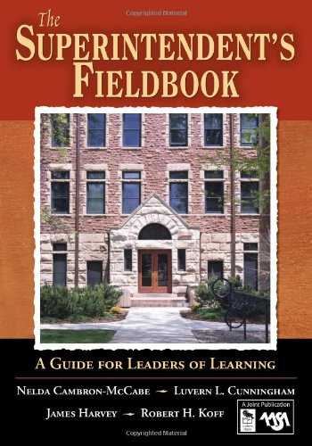9781412906104: The Superintendent′s Fieldbook: A Guide for Leaders of Learning