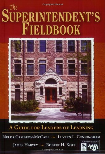 9781412906111: The Superintendent′s Fieldbook: A Guide for Leaders of Learning