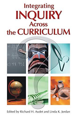 Integrating Inquiry Across the Curriculum