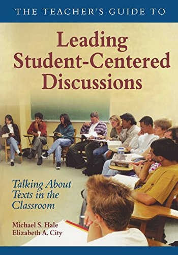 9781412906357: The Teacher′s Guide to Leading Student-Centered Discussions: Talking About Texts in the Classroom