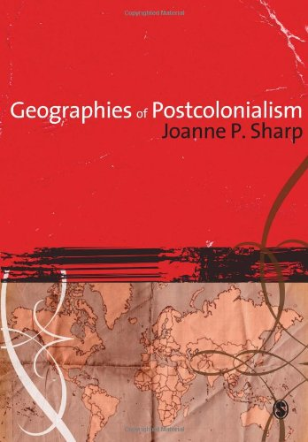 9781412907781: Geographies of Postcolonialism