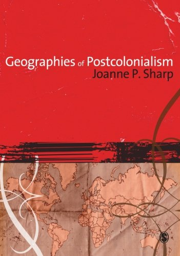 9781412907798: Geographies of Postcolonialism