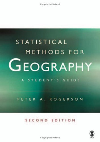 9781412907958: Statistical Methods for Geography: A Student′s Guide
