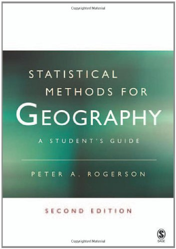 9781412907965: Statistical Methods for Geography: A Student′s Guide