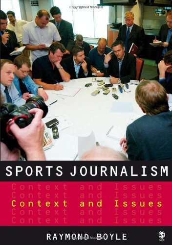 9781412907972: Sports Journalism: Context and Issues