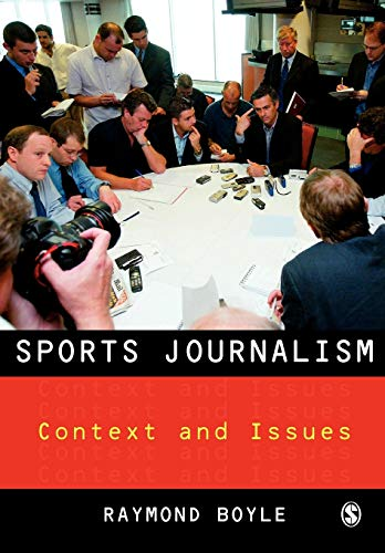 9781412907989: Sports Journalism: Context and Issues