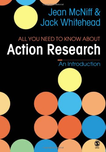 9781412908061: All You Need To Know About Action Research