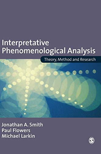 9781412908337: Interpretative Phenomenological Analysis: Theory, Method and Research