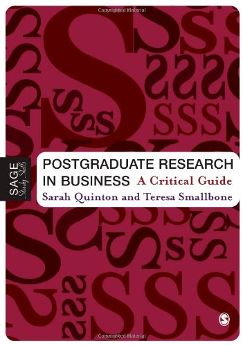 9781412908351: Postgraduate Research in Business: A Critical Guide (SAGE Study Skills Series)