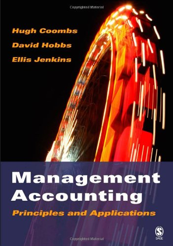 Management accounting; principles and applications.: Coombs, Hugh et