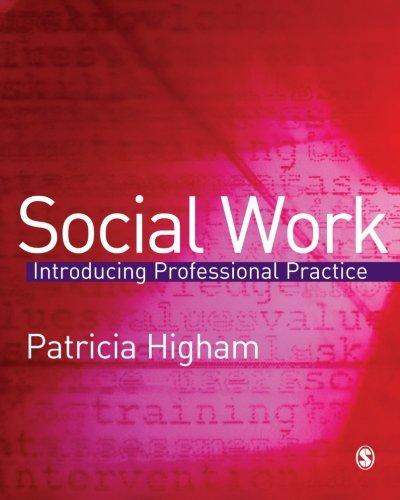 9781412908573: Social Work: Introducing Professional Practice