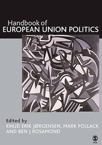 9781412908757: The SAGE Handbook of European Union Politics