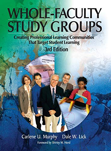 9781412908931: Whole-Faculty Study Groups: Creating Professional Learning Communities That Target Student Learning