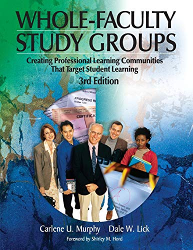 9781412908948: Whole-Faculty Study Groups: Creating Professional Learning Communities That Target Student Learning