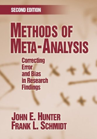 9781412909129: Methods of Meta-Analysis: Correcting Error and Bias in Research Findings