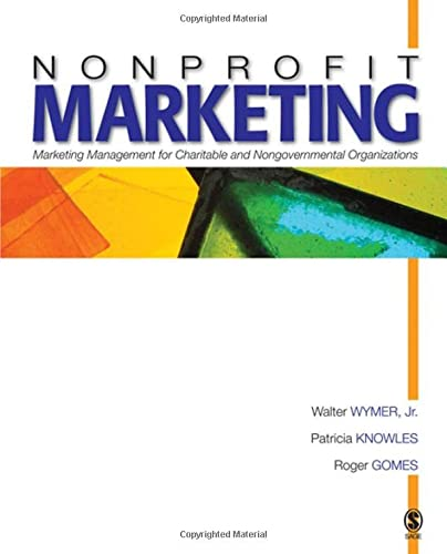 9781412909235: Nonprofit Marketing: Marketing Management for Charitable and Nongovernmental Organizations