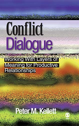 9781412909303: Conflict Dialogue: Working With Layers of Meaning for Productive Relationships