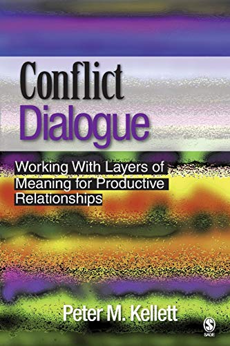 9781412909310: Conflict Dialogue: Working With Layers of Meaning for Productive Relationships