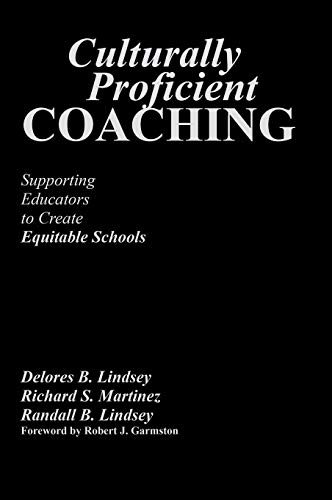 9781412909716: Culturally Proficient Coaching: Supporting Educators to Create Equitable Schools