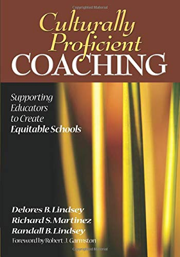 9781412909723: Culturally Proficient Coaching: Supporting Educators to Create Equitable Schools