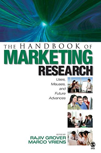 9781412909976: The Handbook of Marketing Research: Uses, Misuses, and Future Advances