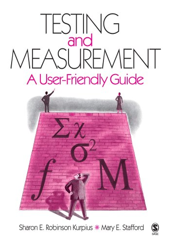 9781412910026: Testing and Measurement: A User-Friendly Guide