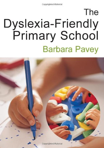9781412910293: The Dyslexia-Friendly Primary School: A Practical Guide for Teachers