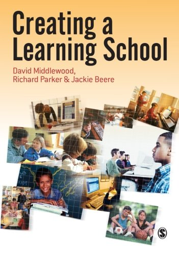 9781412910422: Creating a Learning School