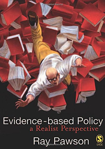 Evidence-Based Policy: A Realist Perspective: Ray Pawson