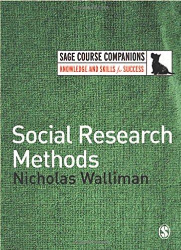 Social Research Methods (SAGE Course Companions): Nicholas Walliman