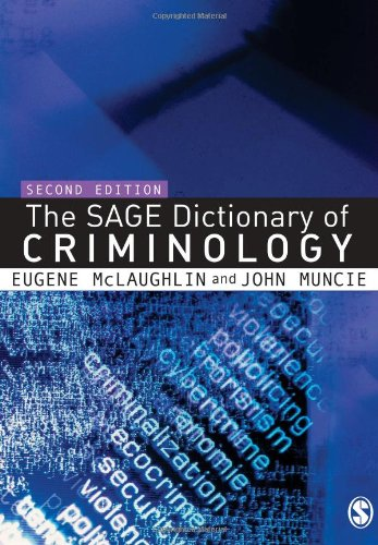 9781412910859: The SAGE Dictionary of Criminology