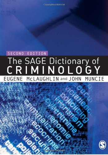 9781412910866: The SAGE Dictionary of Criminology