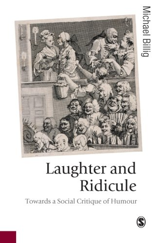 9781412911436: Laughter and Ridicule: Towards a Social Critique of Humour (Published in association with Theory, Culture & Society)