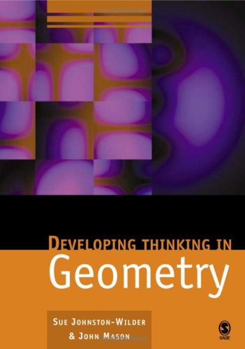 9781412911689: Developing Thinking in Geometry (Published in association with The Open University)
