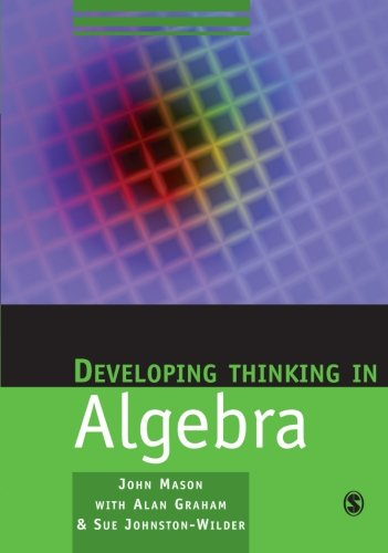 9781412911719: Developing Thinking In Algebra (Published in association with The Open University)