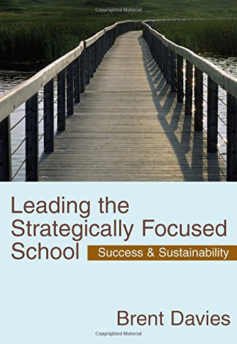 9781412911900: Leading the Strategically Focused School: Success and Sustainability