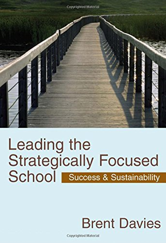 9781412911917: Leading the Strategically Focused School: Success and Sustainability